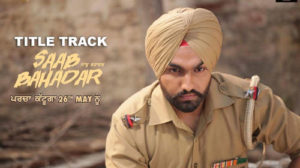 Saab Bahadar Lyrics – Nachhater Gill Ft. Ammy Virk – Jatt Lyrics