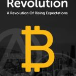 The Satoshi Revolution – Chapter 1: A Revolution of Rising Expectations